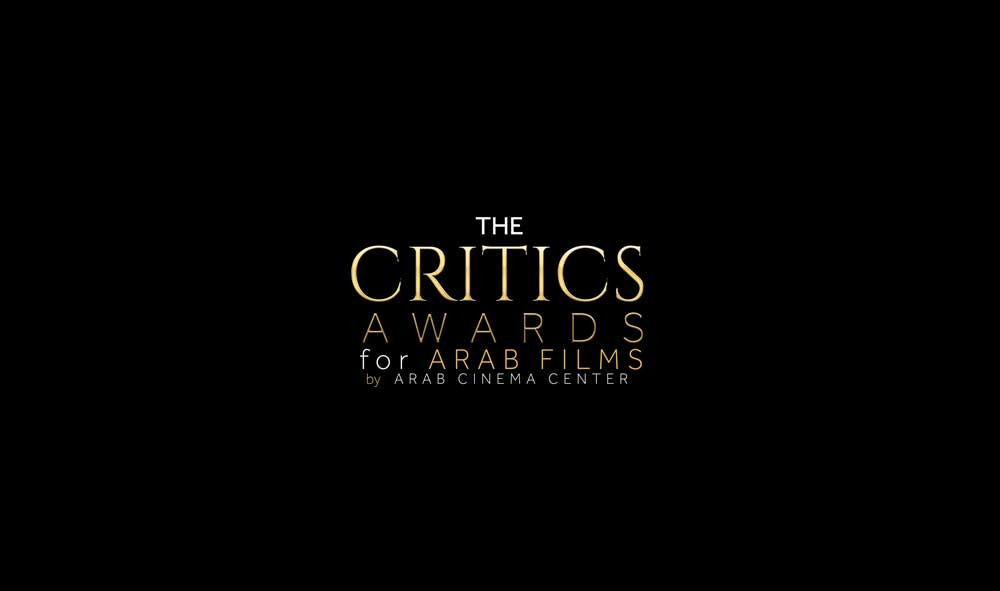 Arab Cinema Center Reveals the Nominations for the Critics Awards for Arab Films 2021